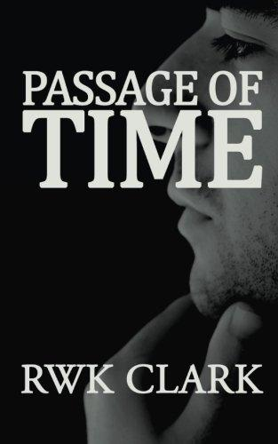 Passage of Time by R WK Clark