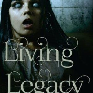 Living Legacy By R WK Clark