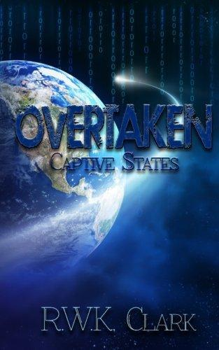 Overtaken: Captive States