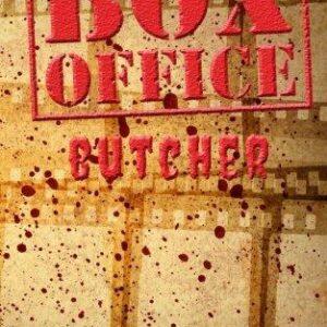 Box Office Butcher by R WK Clark