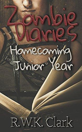 Zombie Diaries Homecoming Junior Year: The Mavis Saga (Volume 1)