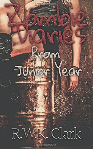 Zombie Diaries Prom Junior Year: The Mavis Saga (Volume 3)