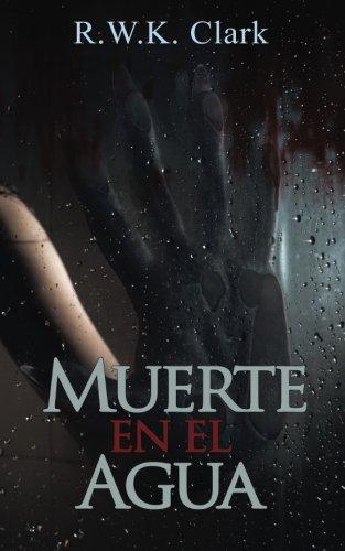 Muerte en el Agua: Abandonen el Barco (Spanish Edition)