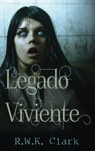 Legado Viviente: Entre los Muertos (Spanish Edition)