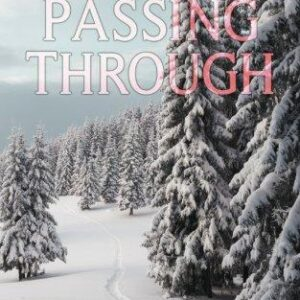 Passing Through by R WK Clark