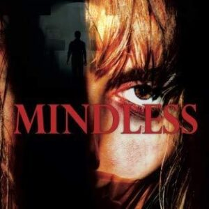 Mindless by R WK Clark